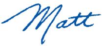 """""""Matt"""" signature"""